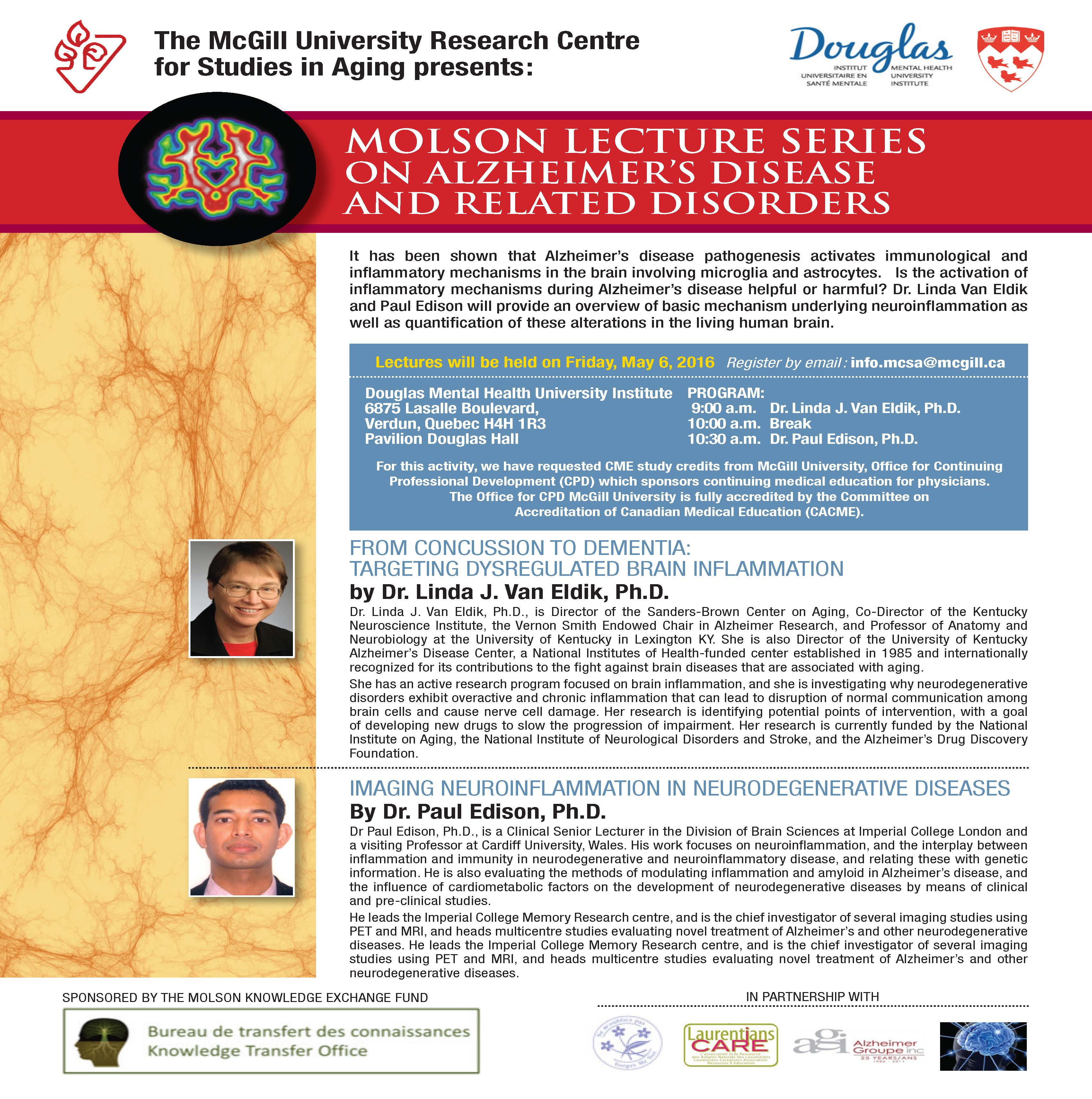 Molson Lecture Series on Alzheimer's Disease Related Disorders